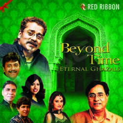 Beyond Time - Eternal Ghazals