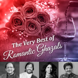 The Very Best Of Romantic Ghazals