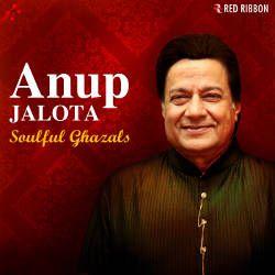 Anup Jalota Soulful Ghazals