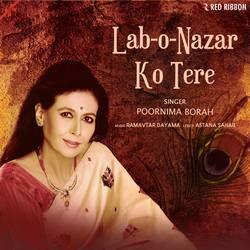Lab-O-Nazar Ko Tere songs