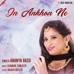In Ankhon Ne songs