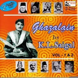Ghazalain Of K.L. Saigal-Vol 01-02