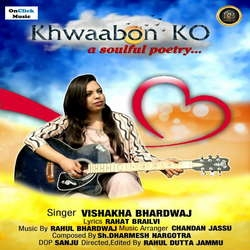 Khwaabon Ko -A Soulful Poetry songs