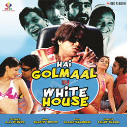 Hai Golmaal In White House songs
