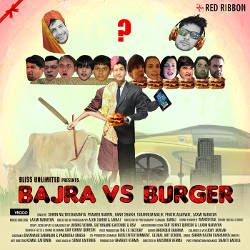 Bajra Vs Burger songs