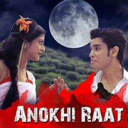 Anokhi Raat songs