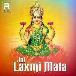 Jai Laxmi Mata songs