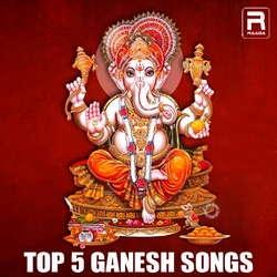 Top 5 Ganesh Songs songs