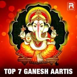 Top 7 Ganesh Aartis songs