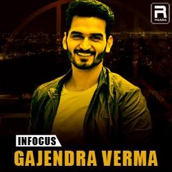 Infocus Gajendra Verma songs