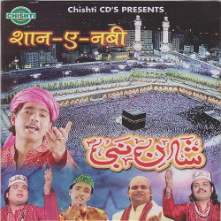 Shan E Nabi songs