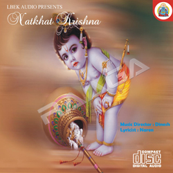 Listen to Maiyan Radha Rani Se songs from Natkhat Krishna