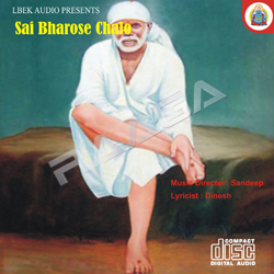 Listen to Woh Mera Sirmaur Bhakt Hai songs from Sai Bharose Chalo