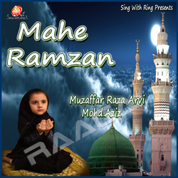Listen to Marhaba Mahe Ramzaan Aaya songs from Mahe Ramzan