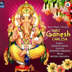Listen to Shri Ganesh Chalisa songs from Shri Ganesh Chalisa