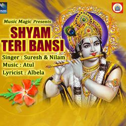 Listen to Radhike Tune Bansari songs from Shyam Teri Bansi
