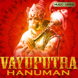 Listen to Hanuman Chalisa songs from Vayuputra Hanuman