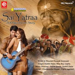 Listen to O Mere Sai Deva songs from Sai Yatra