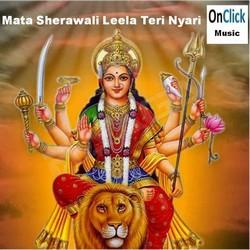 Listen to Sakhi Chadho songs from Mata Sherawali Leela Teri Nayari