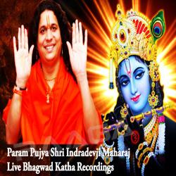 Listen to Sham Sapno Mein Kyu Aata Nahi songs from Bhagwat Katha Live