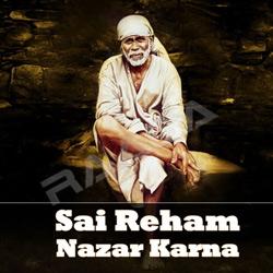 Listen to Shirdi Nagariya Me songs from Sai Reham Nazar Karna