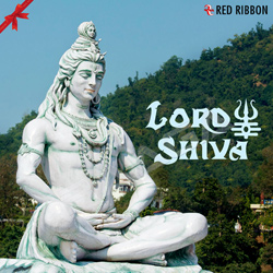 Listen to Om Namah Shivay songs from Lord Shiva