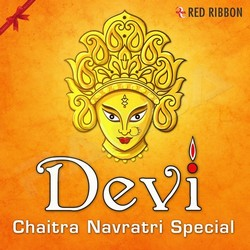 Listen to Maiya Raah Dikhaye songs from Devi - Chaitra Navratri Special