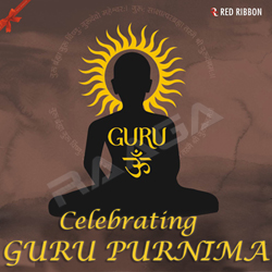 Listen to O Guruji Aaye Hain songs from Celebrating Guru Purnima