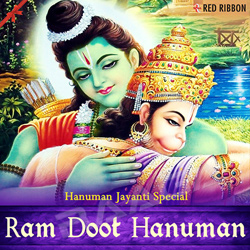 Listen to Hanuman Chalisa songs from Ram Doot Hanuman