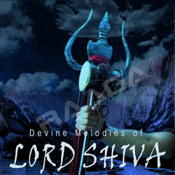 Divine Melodies Of Lord Shiva