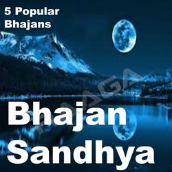 Bhajan Sandhya songs