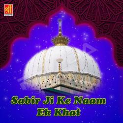 Sabir Ji Ke Naam Ek Khat songs