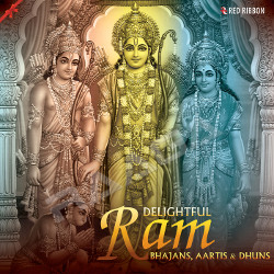 Listen to Mere Ram songs from Delightful Ram Bhajans, Aartis & Dhuns