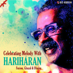 Celebrating Melody With Hariharan