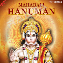 Listen to Hanuman Chalisa songs from Mahabali Hanuman
