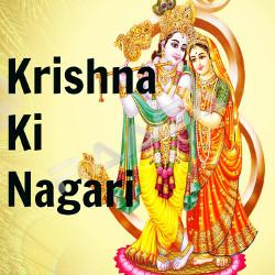 Krishna Ki Nagari songs