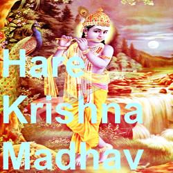 Hare Krishna Madhav songs