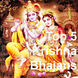 Top 5 Krishna Bhajan songs