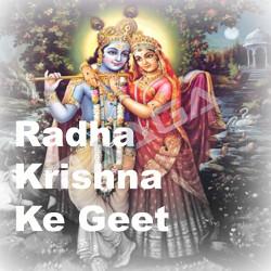 Radha Krishna Ke Geet songs