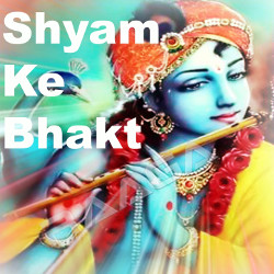 Listen to Mero Mann Hey Gayo songs from Shyam Ke Bhakt