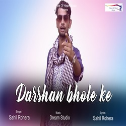 Darshan Bhole Ke songs