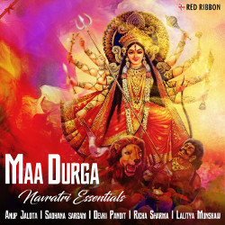 Maa Durga - Navratri Essentials songs