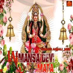 Jai Mansa Devi Mata songs