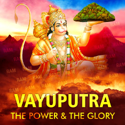 Listen to Hanuman Aarti songs from Vayuputra - The Power And The Glory