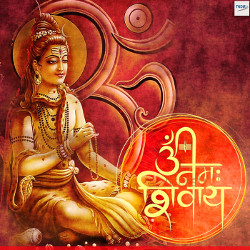 Listen to Mahakal Shiv Shankar songs from Om Namaha Shivaya