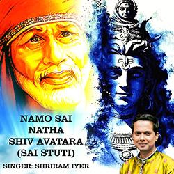 Namo Sai Natha Shiv Avatara (Sai Stuti) songs