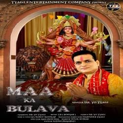 Maa Ka Bulava songs