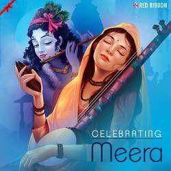 Celebrating Meera songs