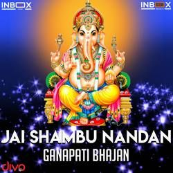 Listen to Jai Shambhu Nandan songs from Jai Shambhu Nandan