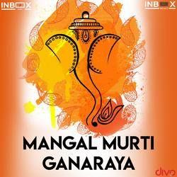 Mangal Murti Ganaraya songs